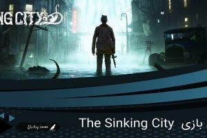 بررسی بازی The Sinking City